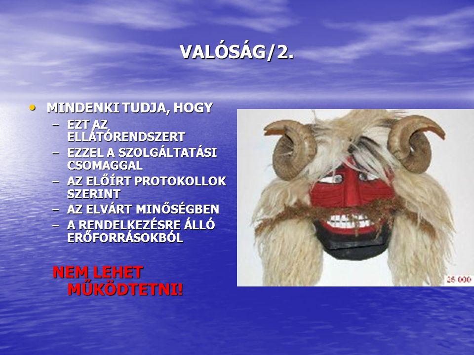 VALÓSÁG/2.