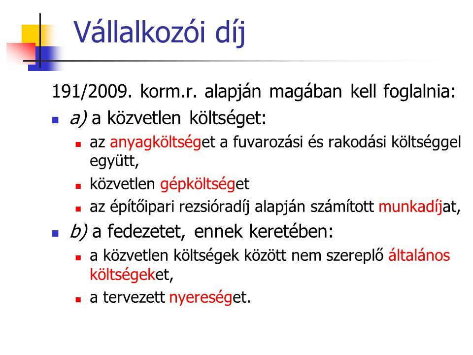 Vállalkozói díj 191/2009.korm.r.