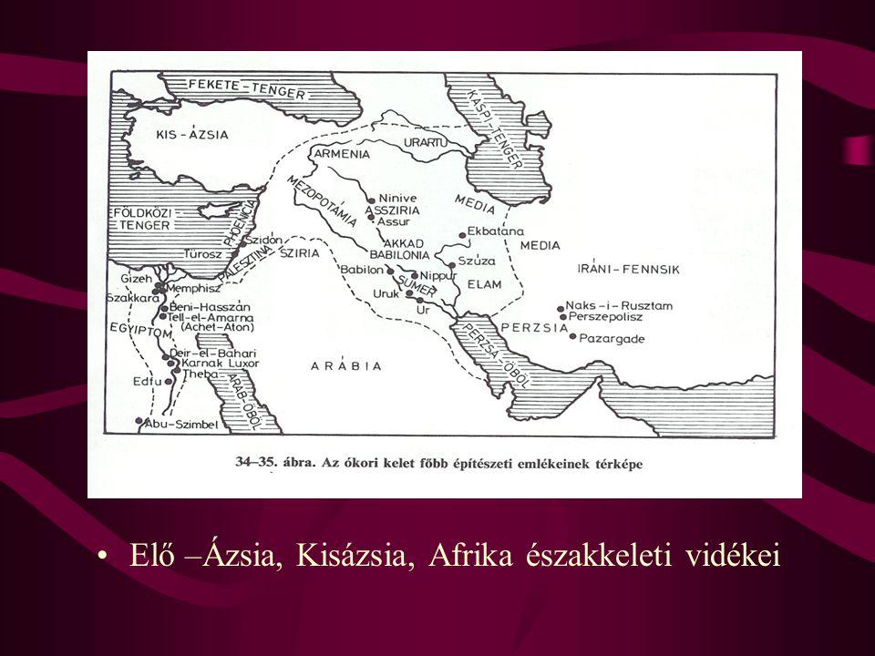 Elő –Ázsia, Kisázsia, Afrika északkeleti vidékei