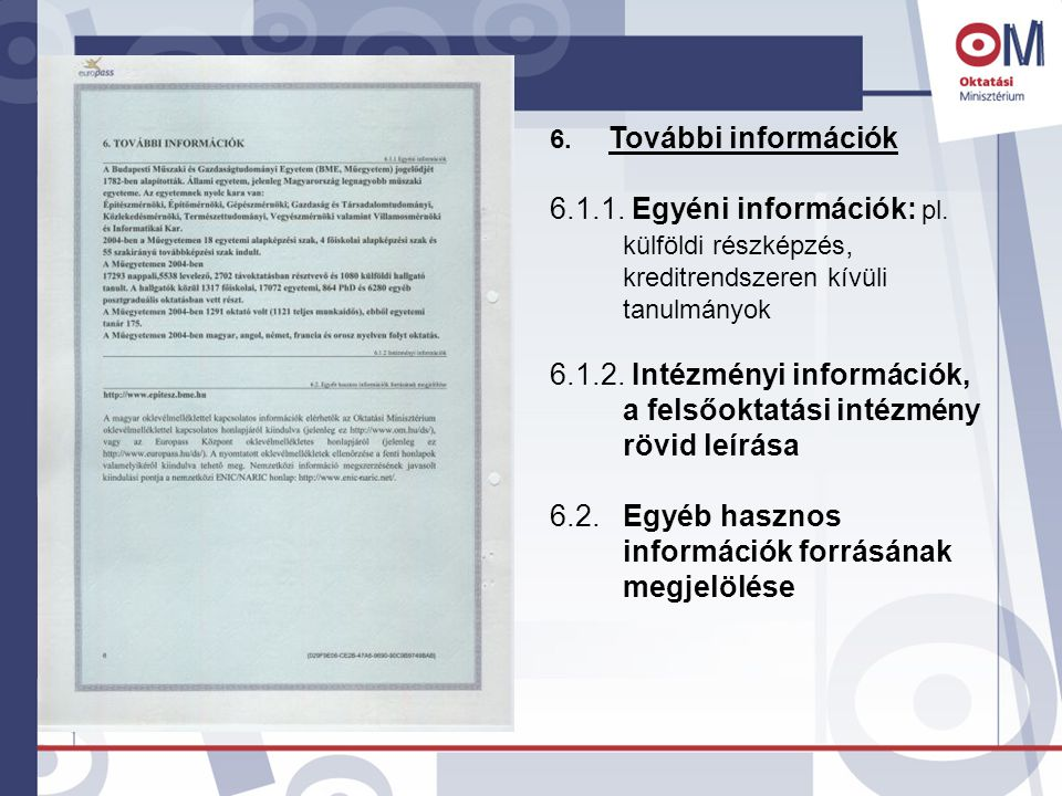 6.További információk 6.1.1. Egyéni információk: pl.