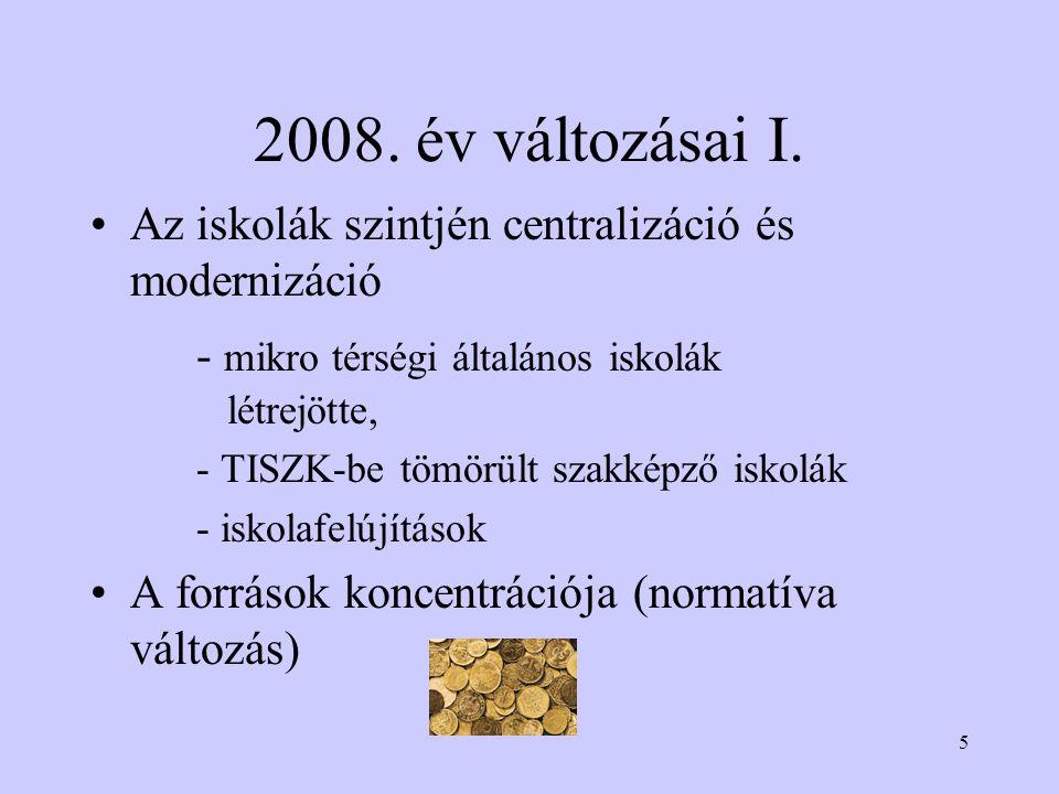 5 2008. év változásai I.