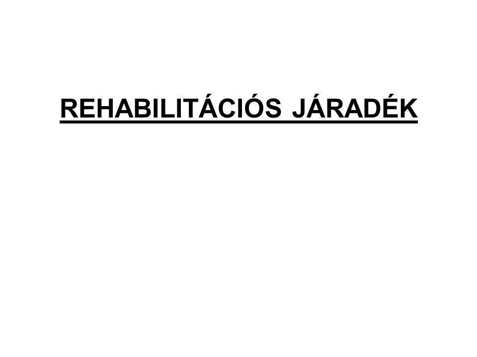 REHABILITÁCIÓS JÁRADÉK