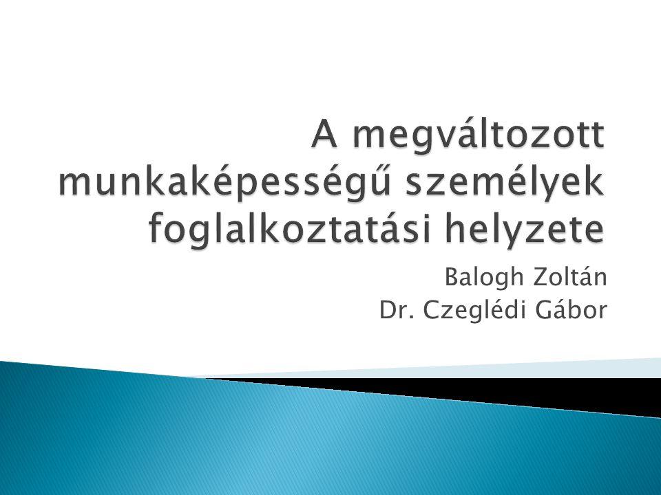 Balogh Zoltán Dr. Czeglédi Gábor