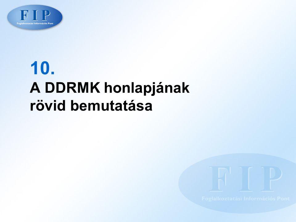 10. A DDRMK honlapjának rövid bemutatása