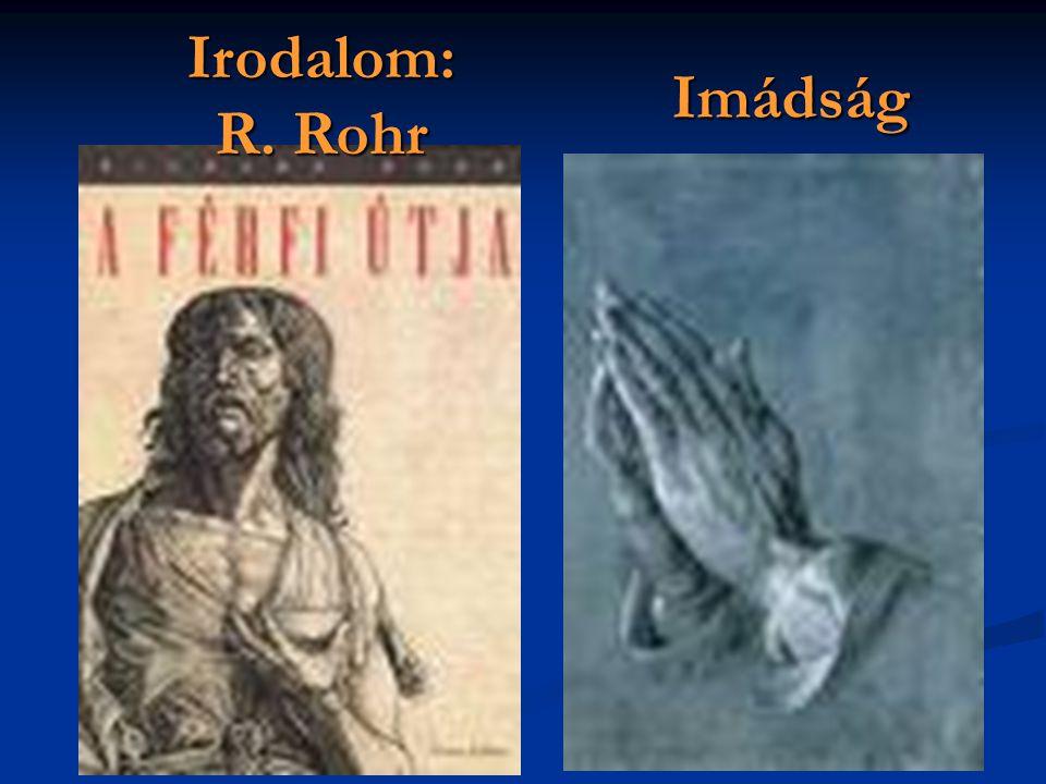 Imádság Irodalom: R. Rohr