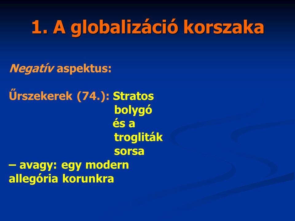 Negatív aspektus: Űrszekerek (74.): Stratos bolygó és a trogliták sorsa – avagy: egy modern allegória korunkra