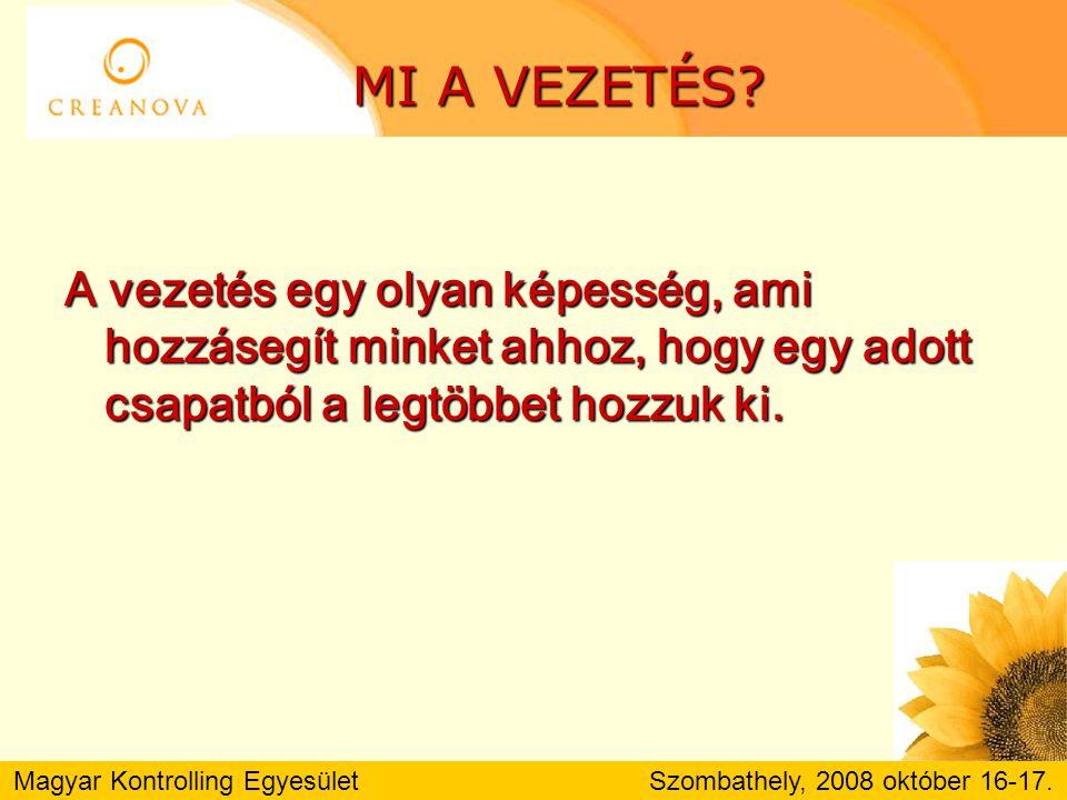 Magyar Kontrolling Egyesület Szombathely, 2008 október 16-17. A JÉGHEGY