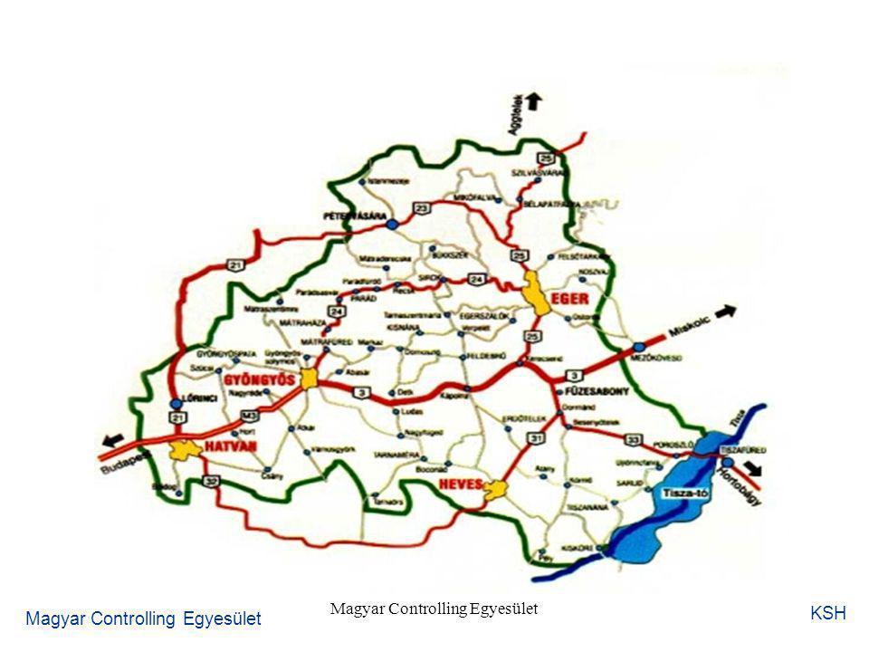 Controlling a gyakorlatban Nemzetgazdasági controlling, Eger és Kelet-Magyarország szerepe a nemzetgazdaság fejlődésében dr.Bamberger Anna Magyar Controlling EgyesületKözponti Statisztikai Hivatal