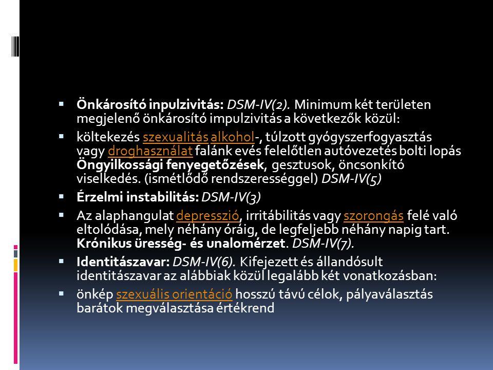  Önkárosító inpulzivitás: DSM-IV(2).