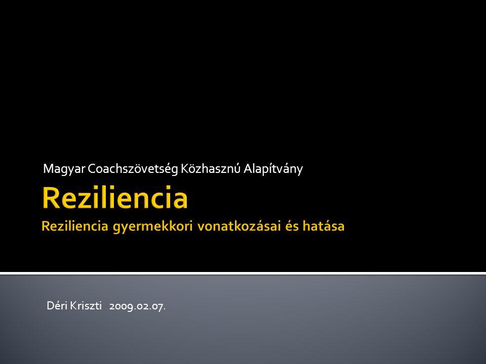 Magyar Coachszövetség Közhasznú Alapítvány Déri Kriszti 2009.02.07.
