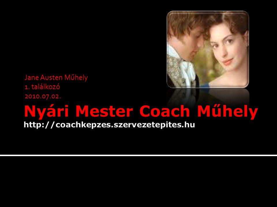 Jane Austen Műhely 1. találkozó 2010.07.02.