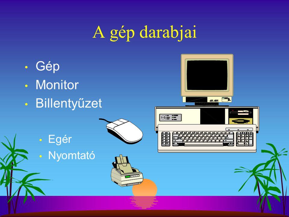 A gép darabjai Gép Monitor Billentyűzet Egér Nyomtató