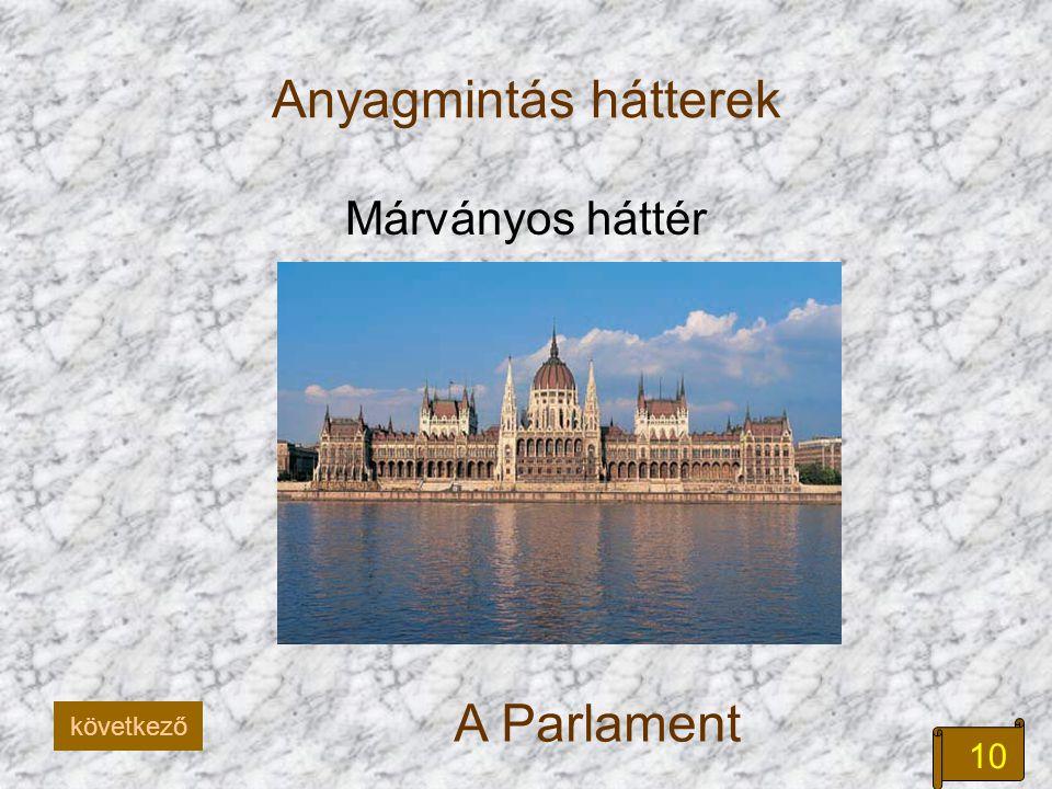10 Anyagmintás hátterek Márványos háttér A Parlament következő