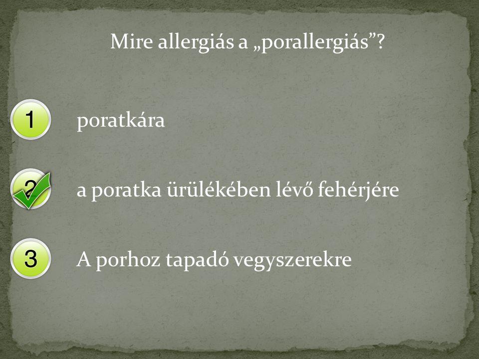 """Mire allergiás a """"porallergiás ."""