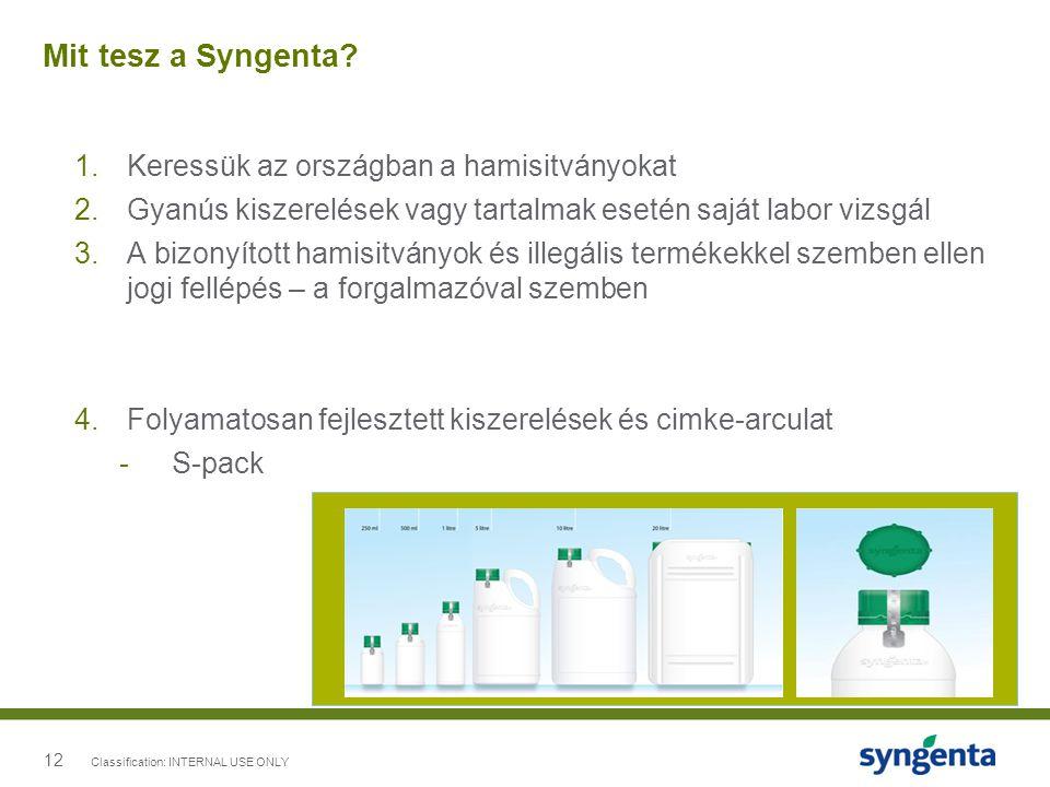 12 Mit tesz a Syngenta? 1.Keressük az országban a hamisitványokat 2.Gyanús kiszerelések vagy tartalmak esetén saját labor vizsgál 3.A bizonyított hami