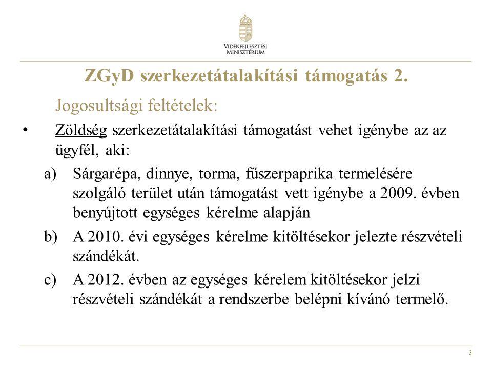 3 ZGyD szerkezetátalakítási támogatás 2.