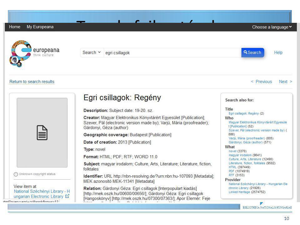 BIBLIOTHECA NATIONALIS HUNGARIAE 10 Tervek, fejlesztések Mobil világ, pl. – E-book konverzió, Kindle-re küldés – Mobil felületek; m.mek.oszk.hu, mobil