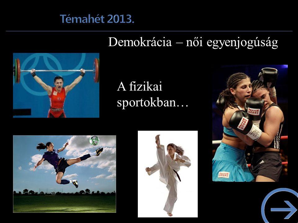 A fizikai sportokban…