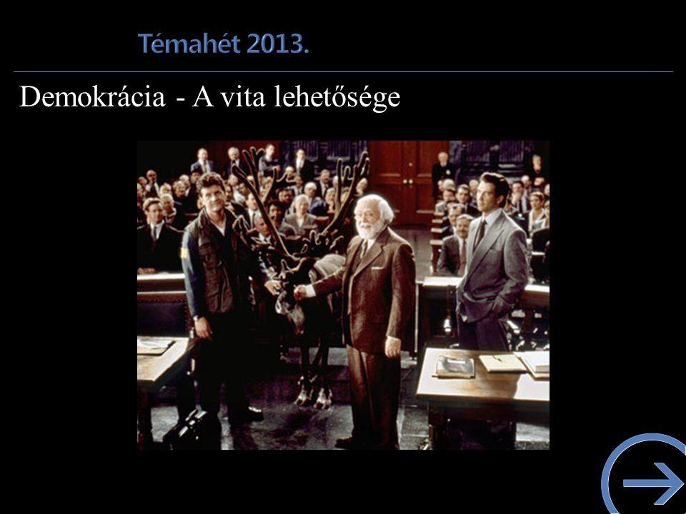 Demokrácia - A vita lehetősége