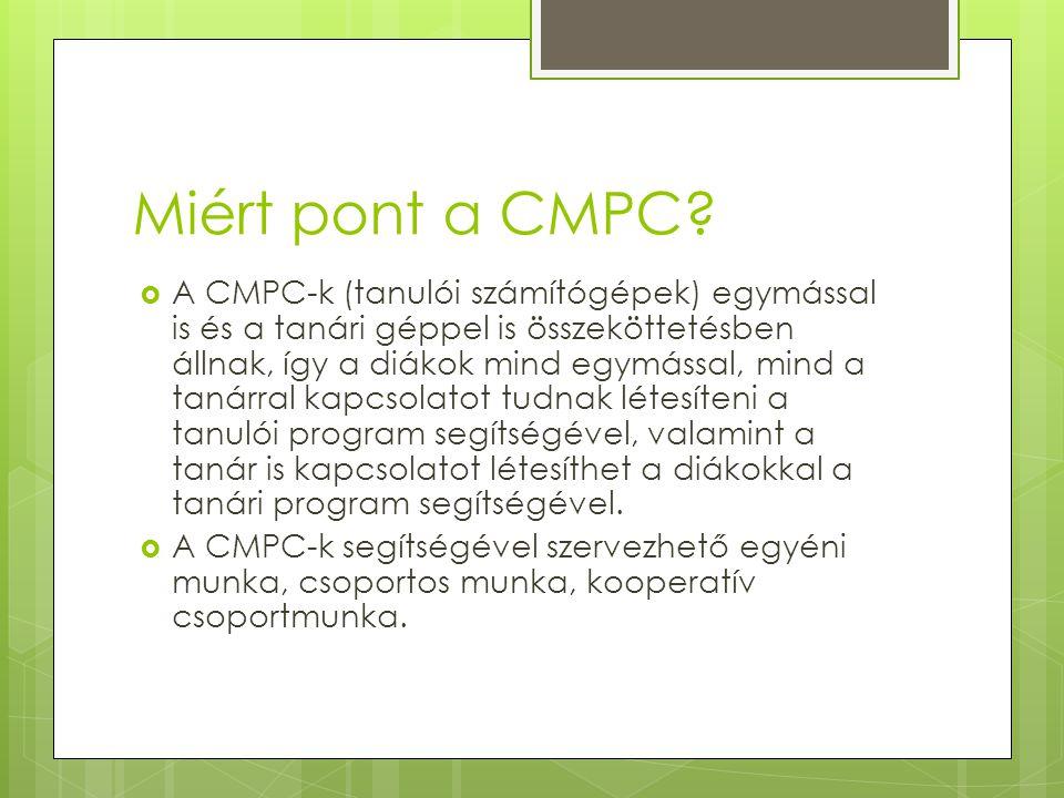 Miért pont a CMPC.