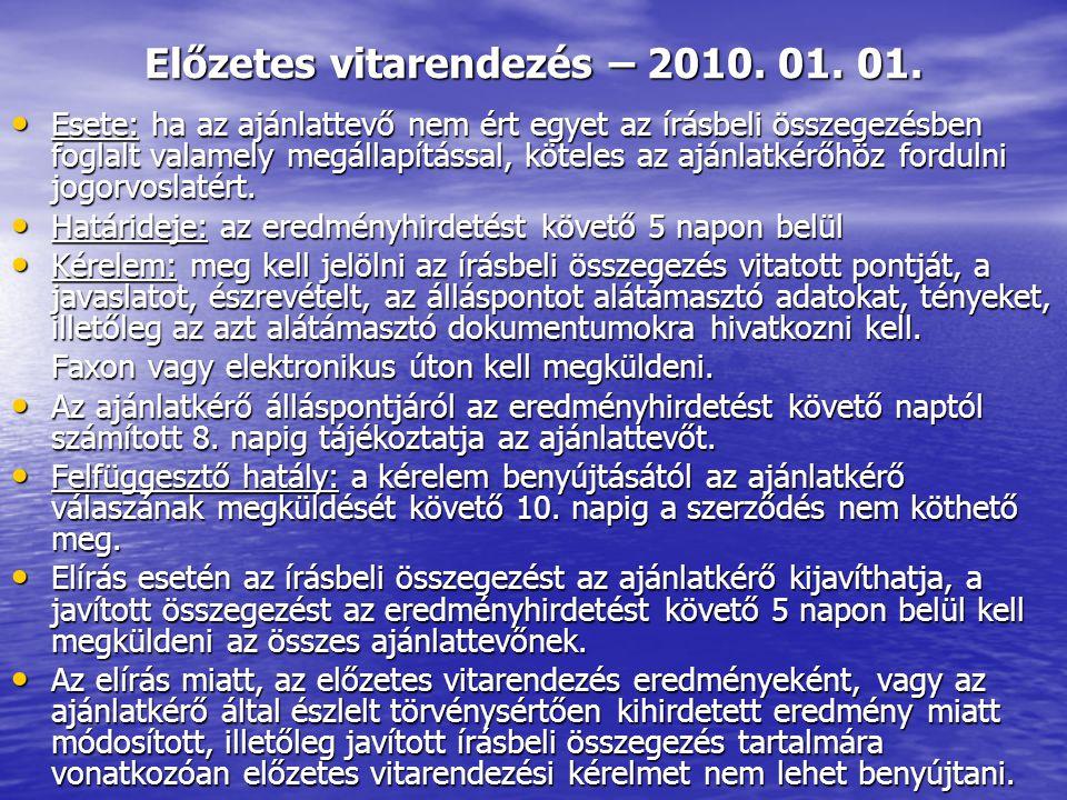 Előzetes vitarendezés – 2010. 01. 01.