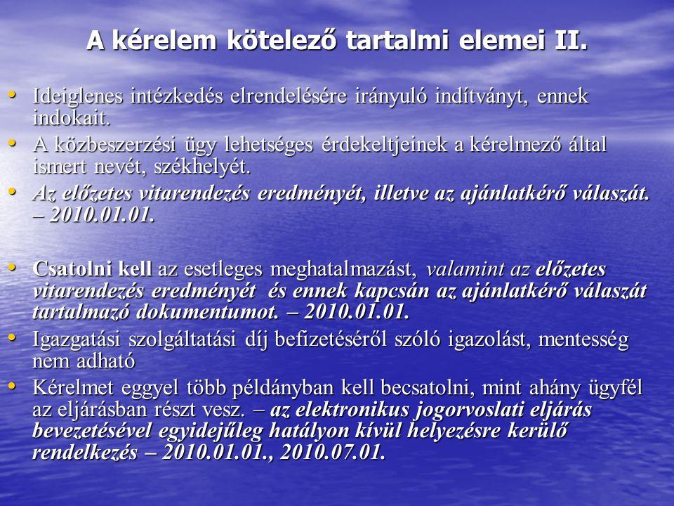 A kérelem kötelező tartalmi elemei II.