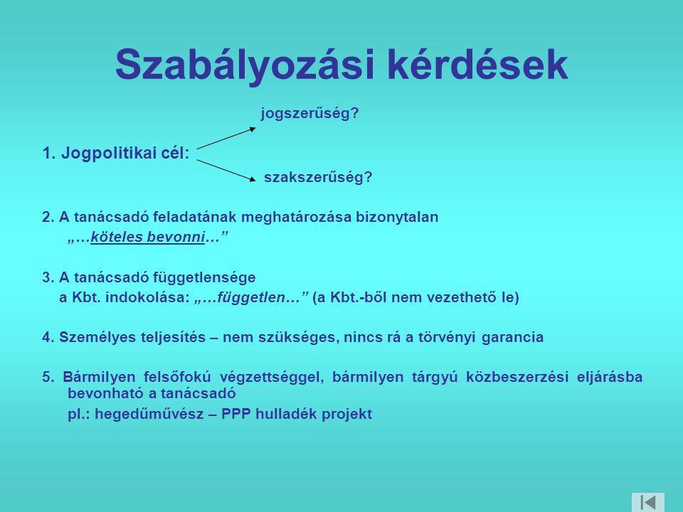 Szabályozási kérdések jogszerűség. 1. Jogpolitikai cél: szakszerűség.