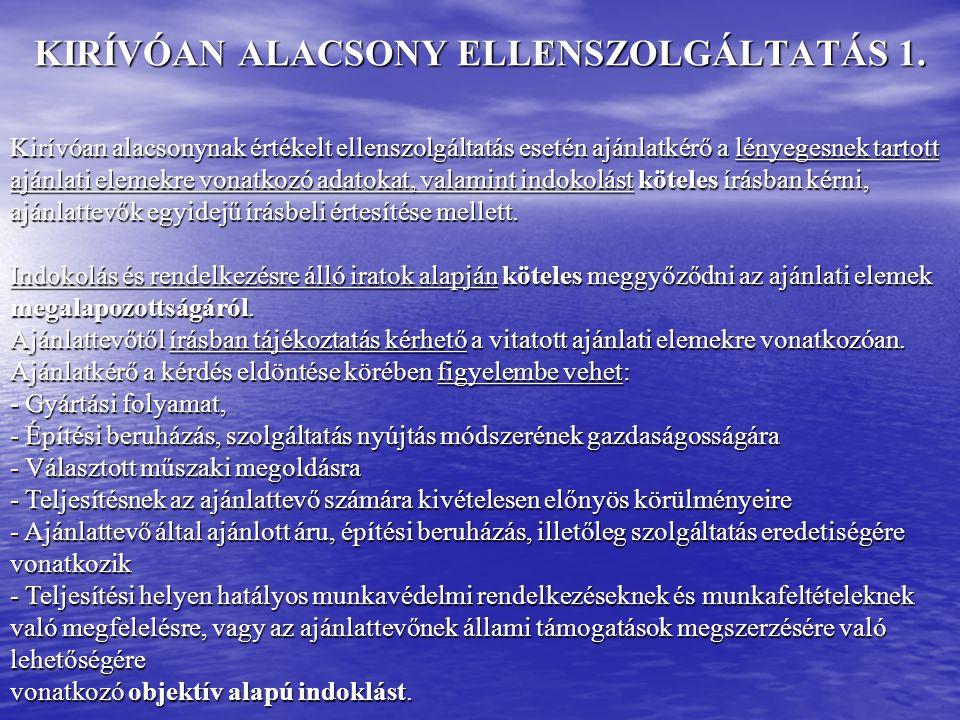 KIRÍVÓAN ALACSONY ELLENSZOLGÁLTATÁS 2.