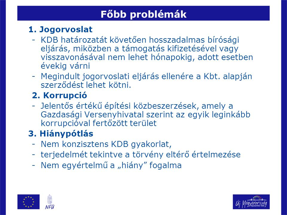 Főbb problémák 1.