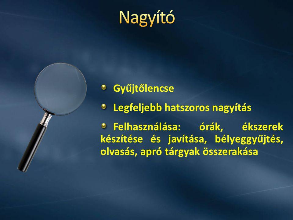 Két fő része a tárgylencse (objektív) és a szemlencse (okulár).