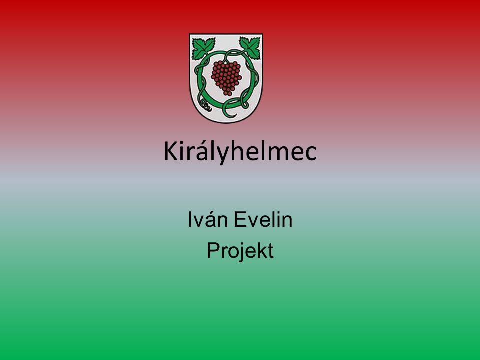 Királyhelmec Iván Evelin Projekt