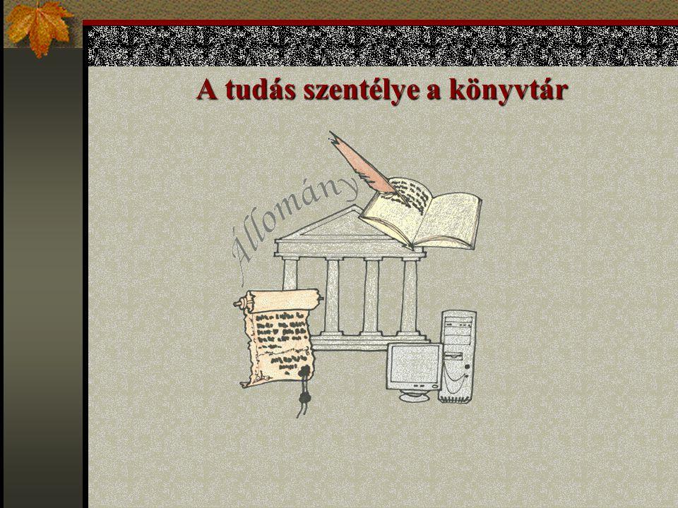 A tudás szentélye a könyvtár
