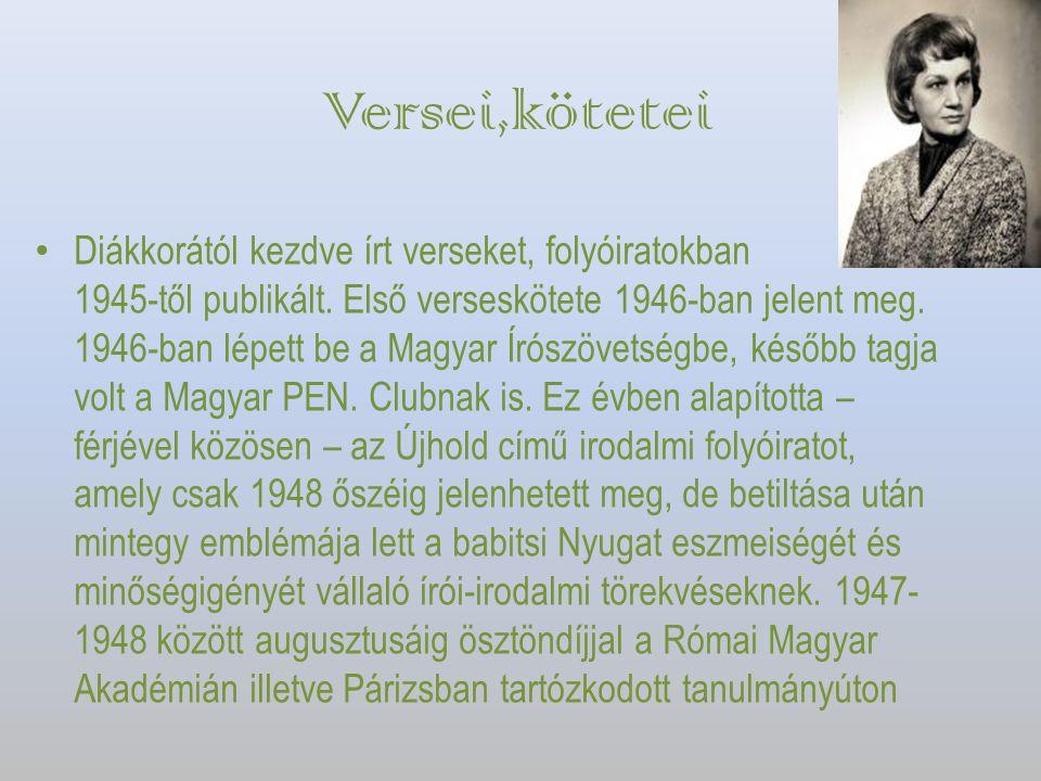 Versei,kötetei Diákkorától kezdve írt verseket, folyóiratokban 1945-től publikált. Első verseskötete 1946-ban jelent meg. 1946-ban lépett be a Magyar