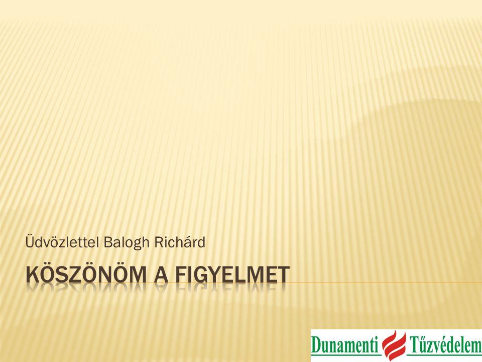 Üdvözlettel Balogh Richárd