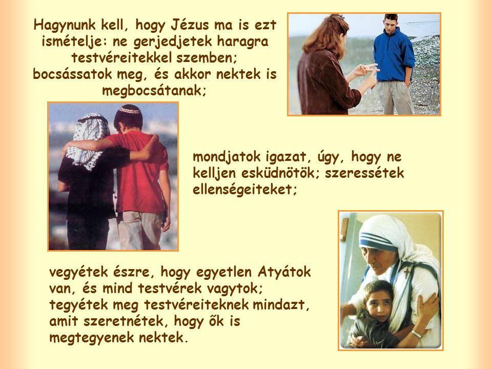 """Így rólunk is elmondhatják majd, mint az első keresztényekről: """"Nézd, hogyan szeretik egymást, mennyire készek meghalni egymásért! A szeretetben megújuló kapcsolatainkból pedig láthatóvá válik, hogy az evangélium új társadalmat tud teremteni."""