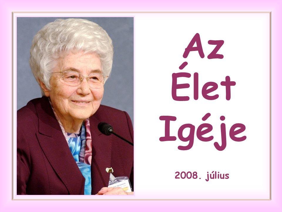 Az Élet Igéje 2008. július