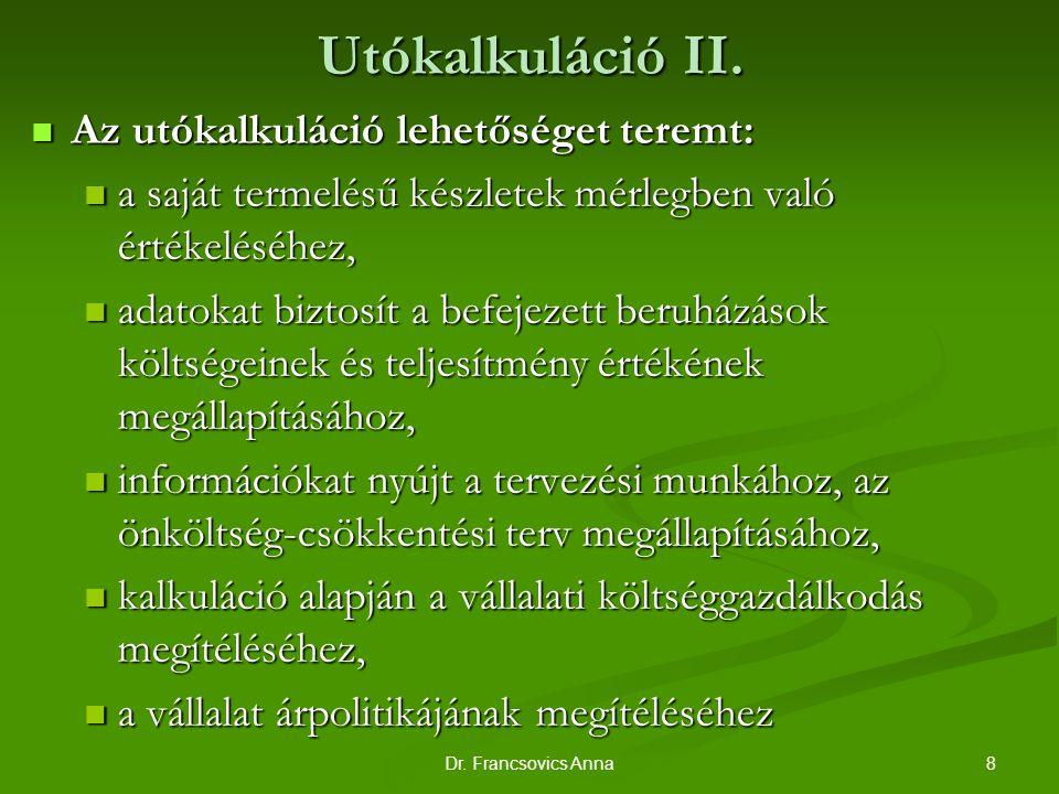 8Dr.Francsovics Anna Utókalkuláció II.