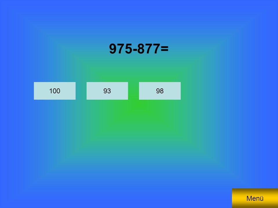 975-877= 1009893 Menü