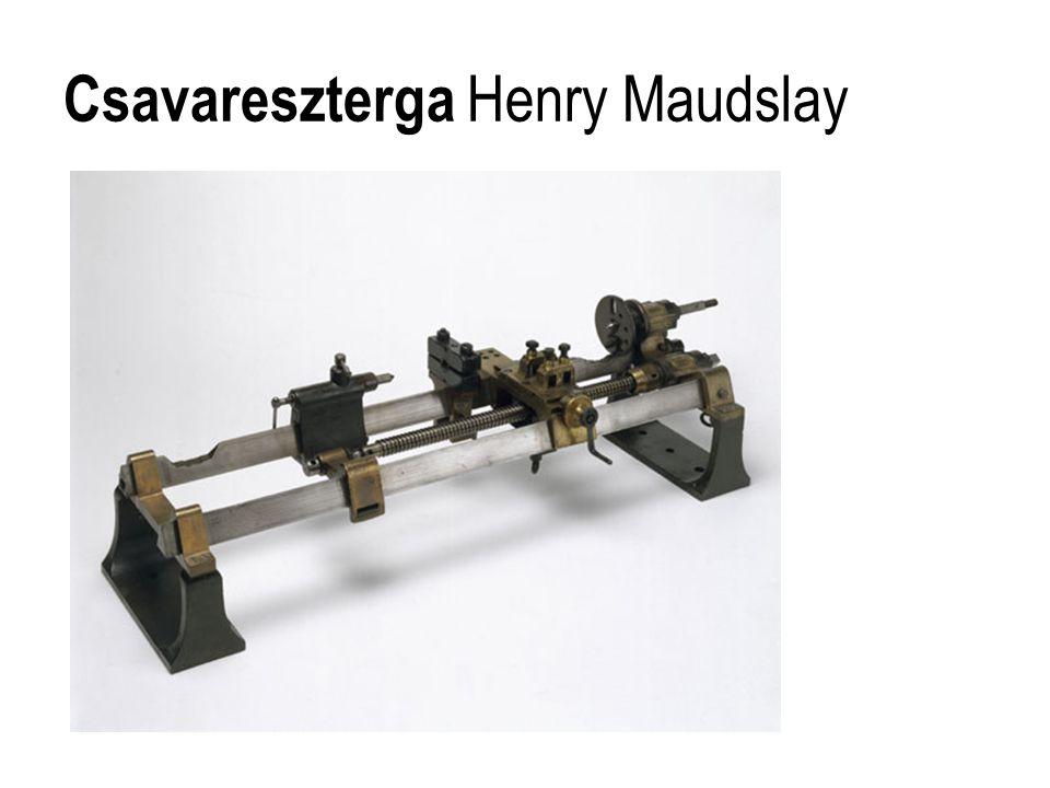 Csavareszterga Henry Maudslay