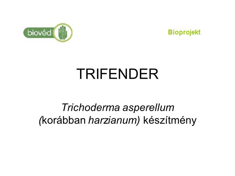 TRIFENDER Trichoderma asperellum (korábban harzianum) készítmény Bioprojekt