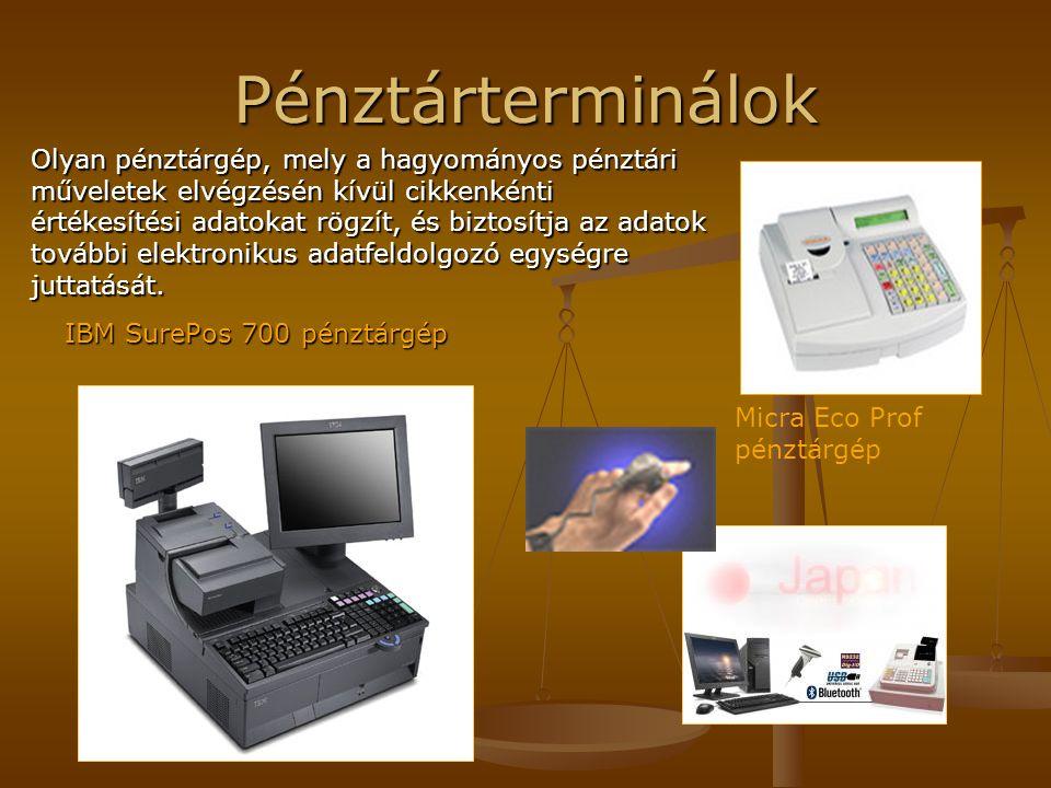 Pénztárterminálok IBM SurePos 700 pénztárgép Micra Eco Prof pénztárgép Olyan pénztárgép, mely a hagyományos pénztári műveletek elvégzésén kívül cikken