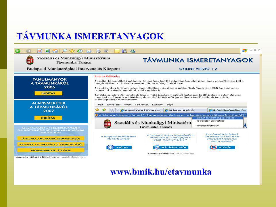 TÁVMUNKA ISMERETANYAGOK www.bmik.hu/etavmunka