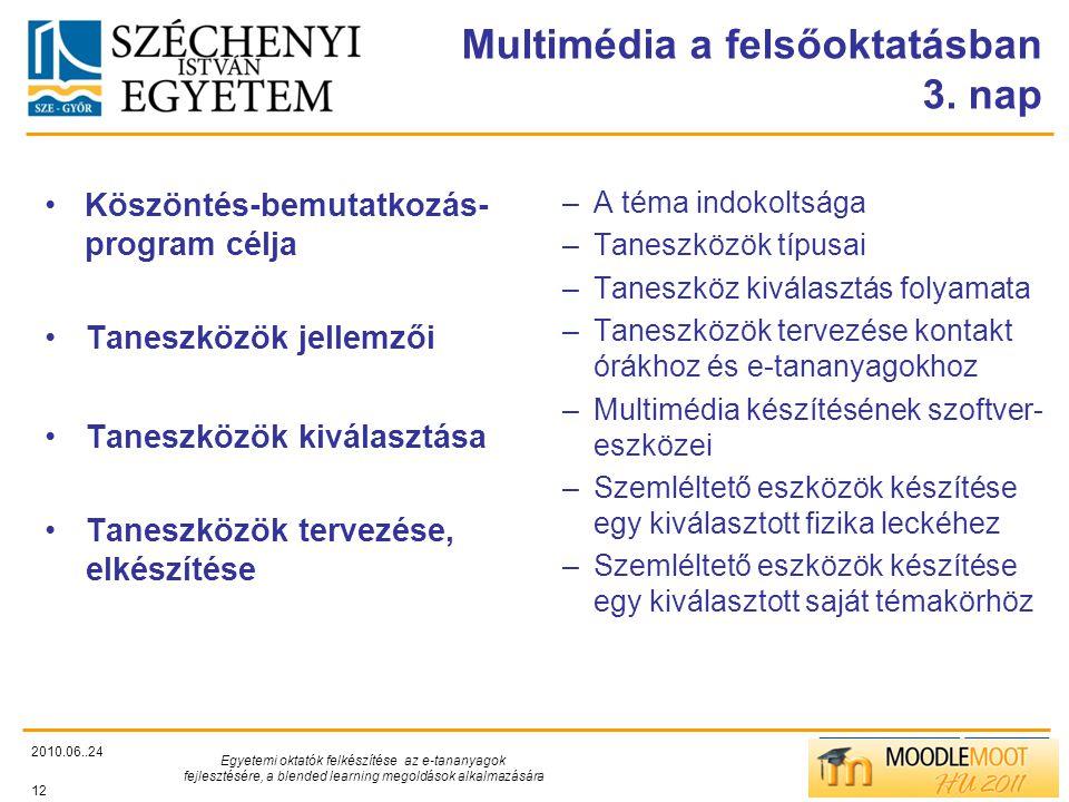 TÁMOP412/C Multimédia a felsőoktatásban 3.