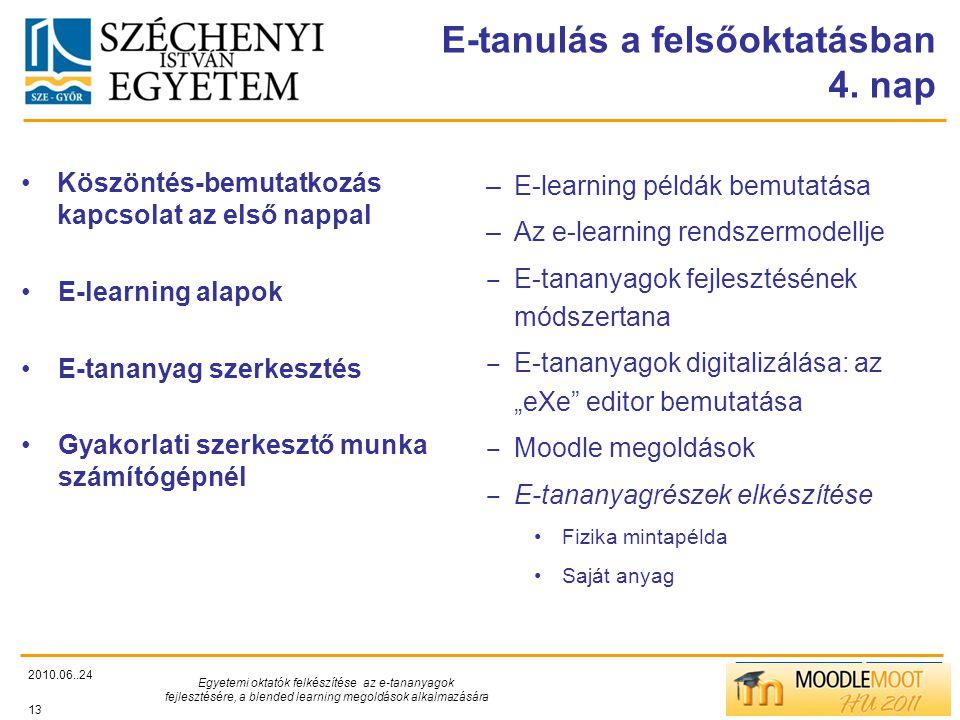 TÁMOP412/C E-tanulás a felsőoktatásban 4.