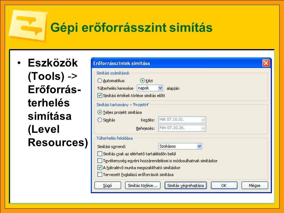 Eredmények ellenőrzése Változásjelző színek Simítási késleltetés (Leveling Delay) mező tartalma Nézet (View) -> További nézetek (More Views) -> Simítási Gantt (Leveling Gantt) nézet