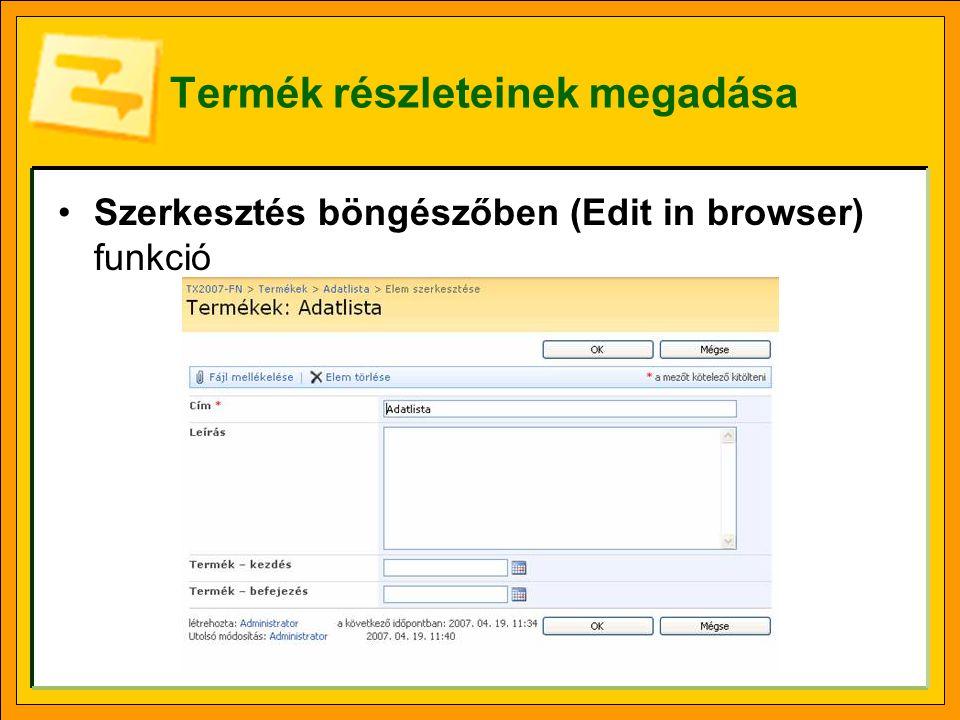 Termék részleteinek megadása Szerkesztés böngészőben (Edit in browser) funkció