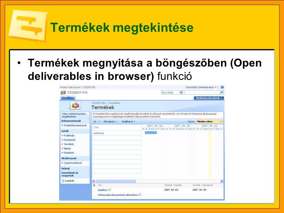 Termékek megtekintése Termékek megnyitása a böngészőben (Open deliverables in browser) funkció