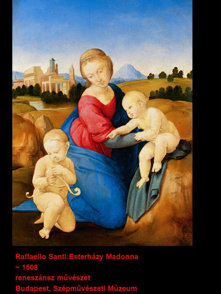 Raffaello Santi:Esterházy Madonna ~ 1508 reneszánsz művészet Budapest, Szépművészeti Múzeum