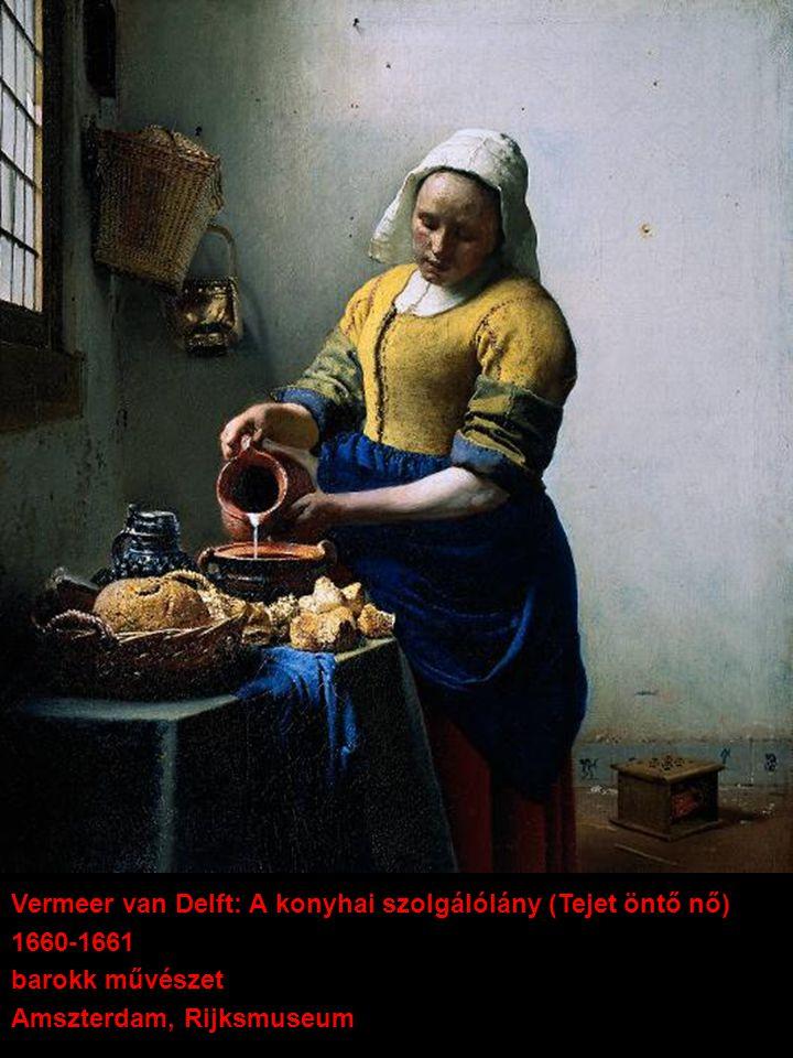 Vermeer van Delft: A konyhai szolgálólány (Tejet öntő nő) 1660-1661 barokk művészet Amszterdam, Rijksmuseum