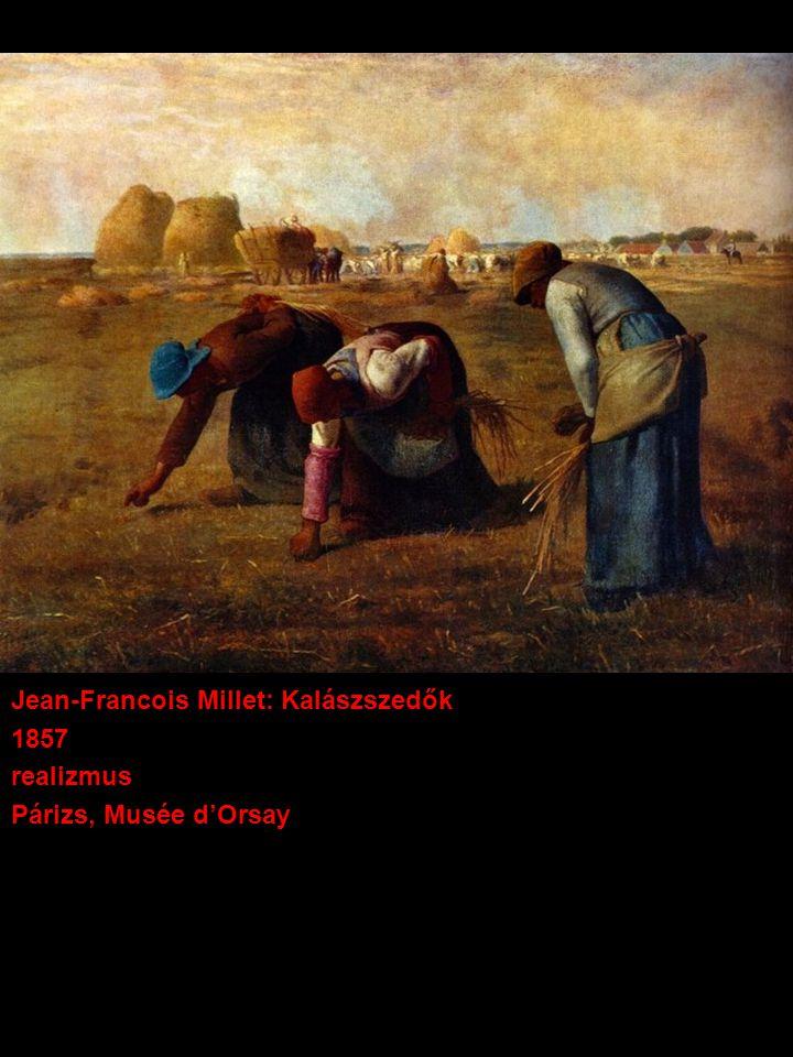 Jean-Francois Millet: Kalászszedők 1857 realizmus Párizs, Musée d'Orsay